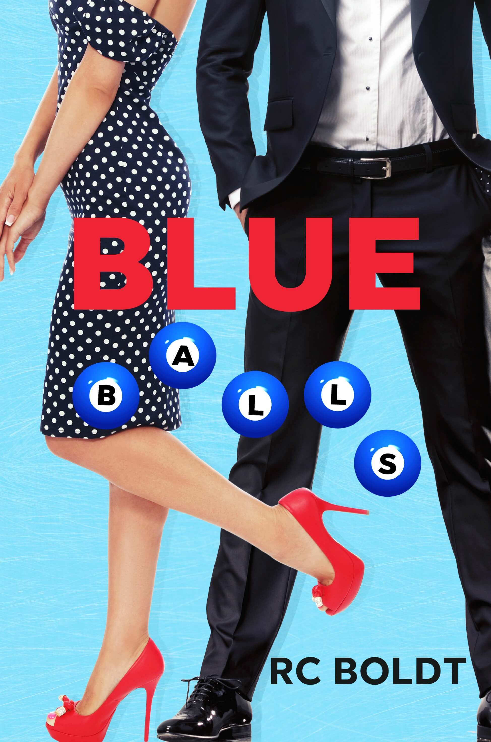 Blue Balls by RC Boldt: Review